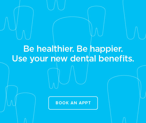 Be Heathier, Be Happier. Use your new dental benefits. - Hub Plaza Dental Group and Orthodontics
